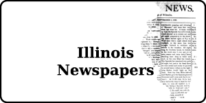 Search the Illinois Newspaper Collections