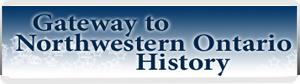 Gateway to Northwest Ontario banner