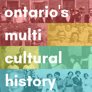 Ontario's Multicultural History banner